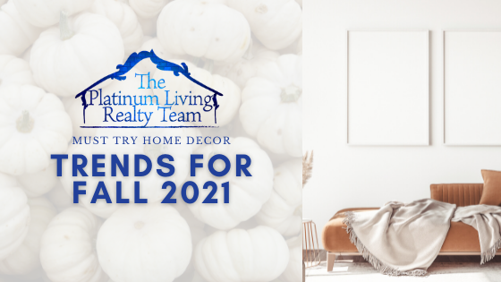 Home Decor Trends For Fall 2021