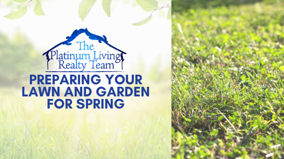 Preparing Your Lawn And Garden For Spring